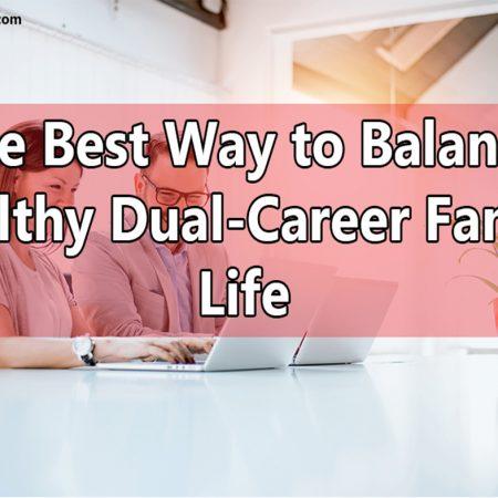 Balance Healthy Dual-Career Family Life