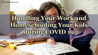 Work and Homeschooling during COVID 19