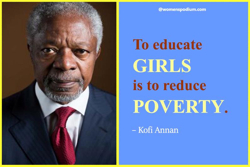 – Kofi Annan