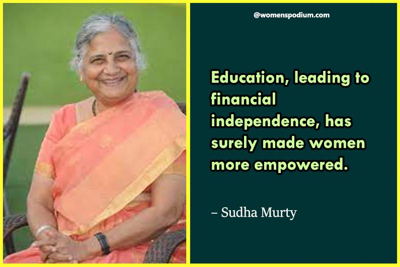 – Sudha Murty