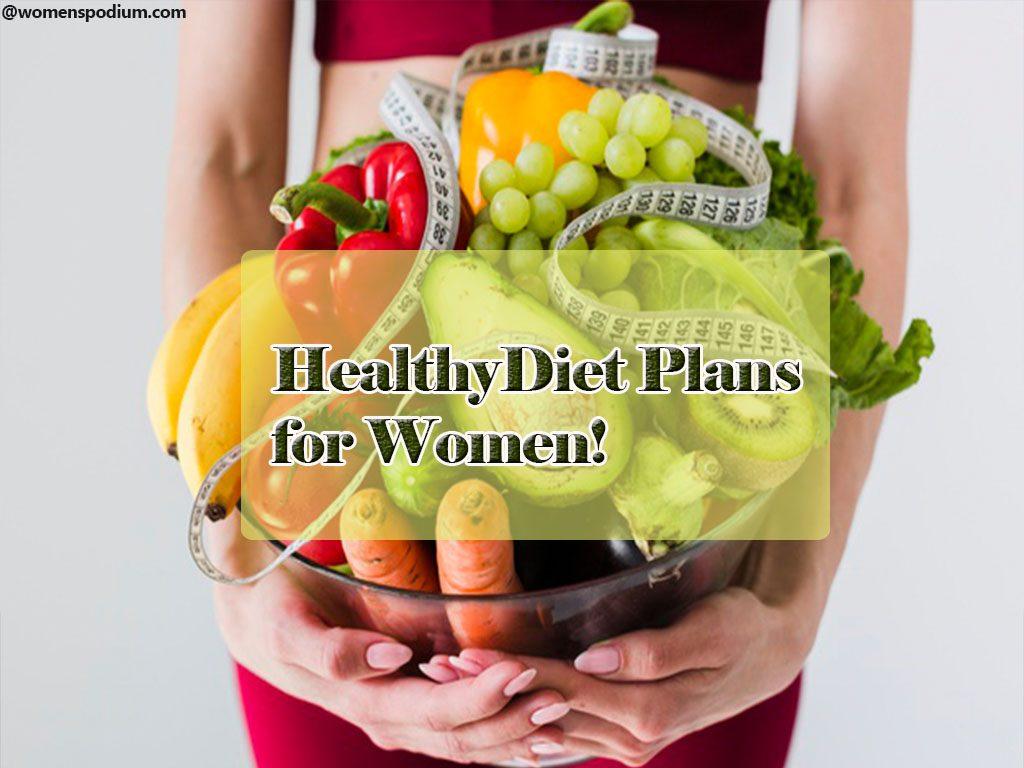 Healthy Diet Plans for Women