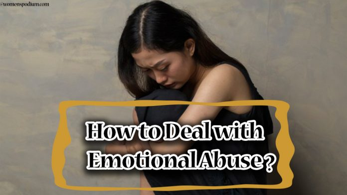 How to Deal with Emotional Abuse?
