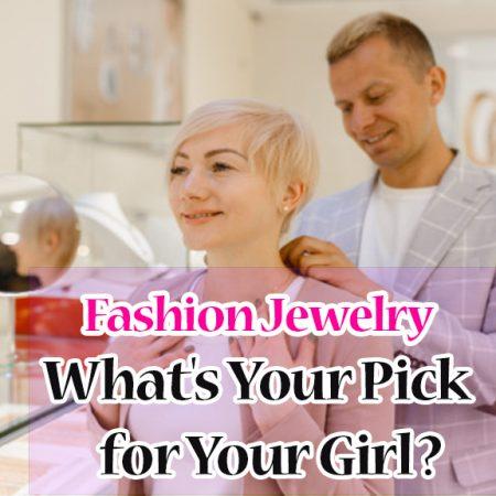 Fashion Jewelry — What