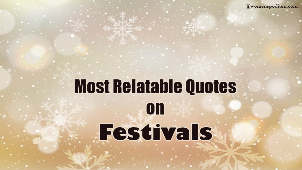 quotes on festivals