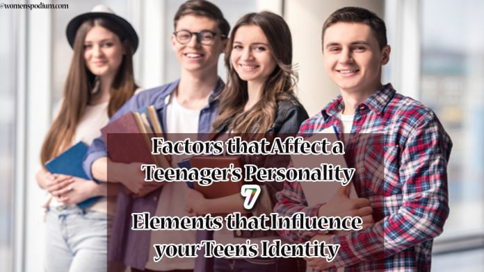 Factors that Affect a Teenager's Personality