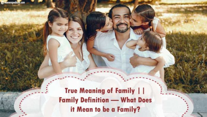 True meaning of family