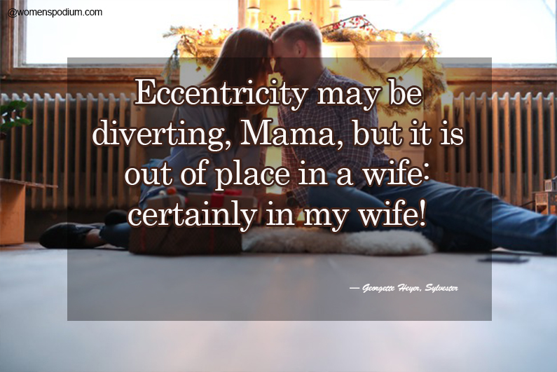 Georgette Heyer,Sylvester - wife quotes