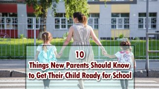 10 Things New Parents Should Know to Get Their Child Ready for School
