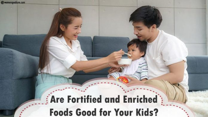Fortified and Enriched Foods