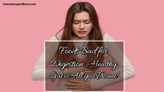 Foods Bad for Digestion