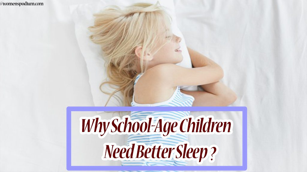 Why School-Age Children Need Better Sleep? - Children