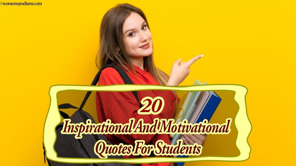 20 Inspirational And Motivational Quotes For Students