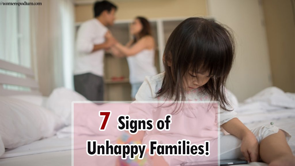 Dysfunctional Family? 7 Signs of Unhappy Families!