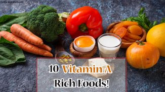 10 Vitamin-A-Rich Foods - You Mustn