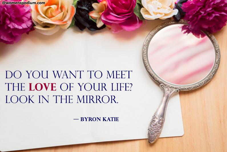 — Byron Katie