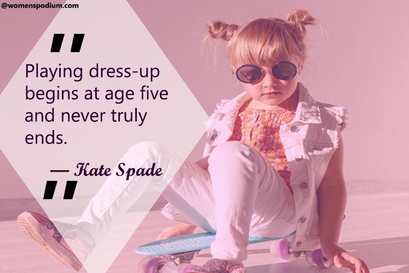 — Kate Spade