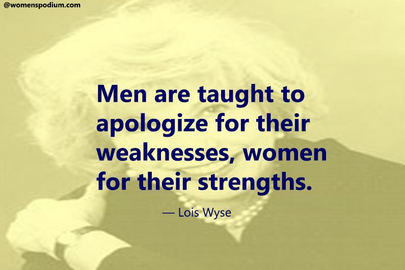 — Lois Wyse