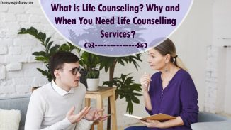 What is Life Counseling? Why and When You Need Life Counselling Services?