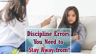 Discipline Errors You Need to Stay Away from!