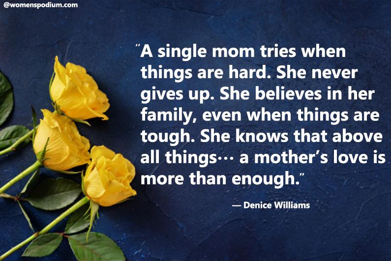 — Denice Williams