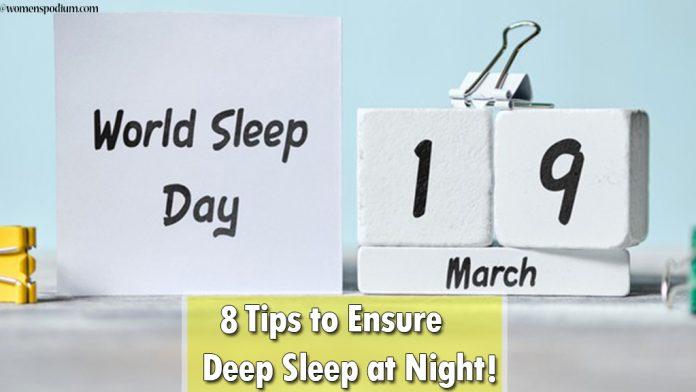 World's Sleep Day: 8 Tips to Ensure Deep Sleep at Night!