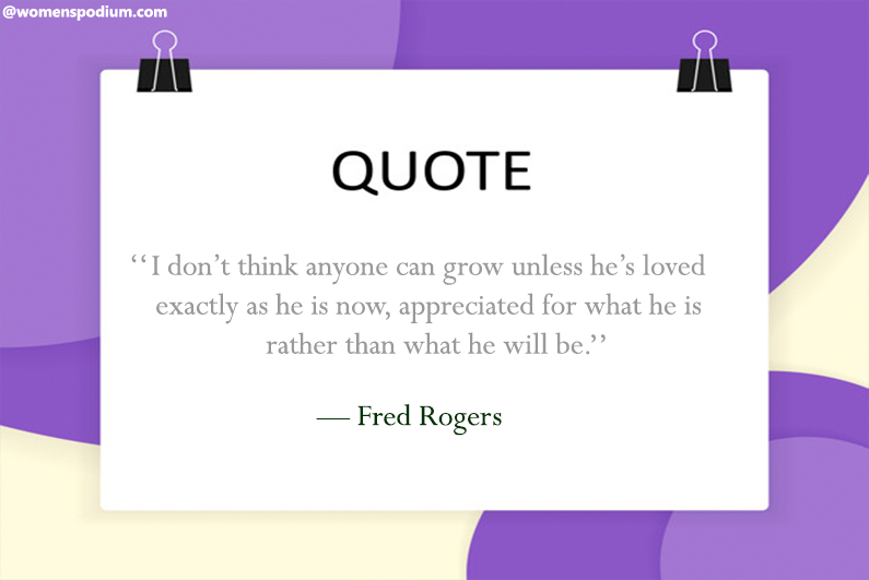 — Fred Rogers