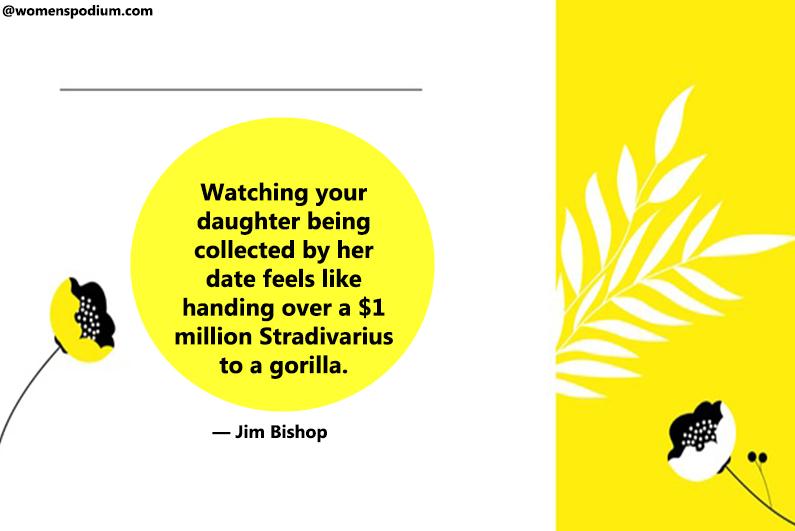 — Jim Bishop