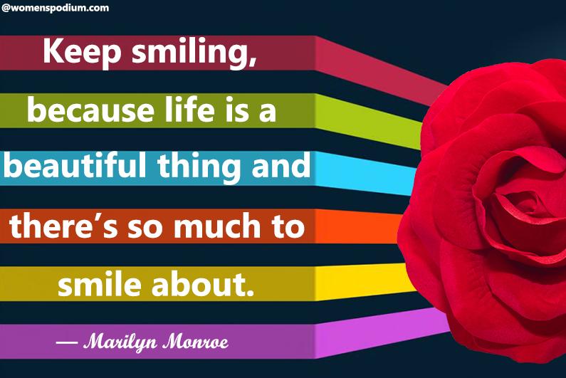 — Marilyn Monroe