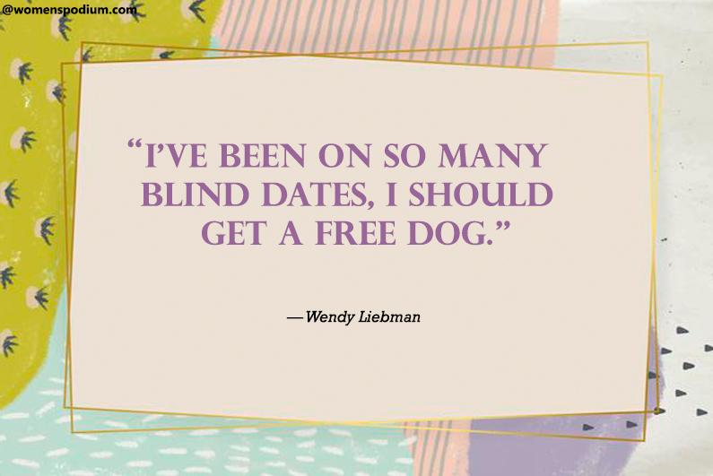 — Wendy Liebman