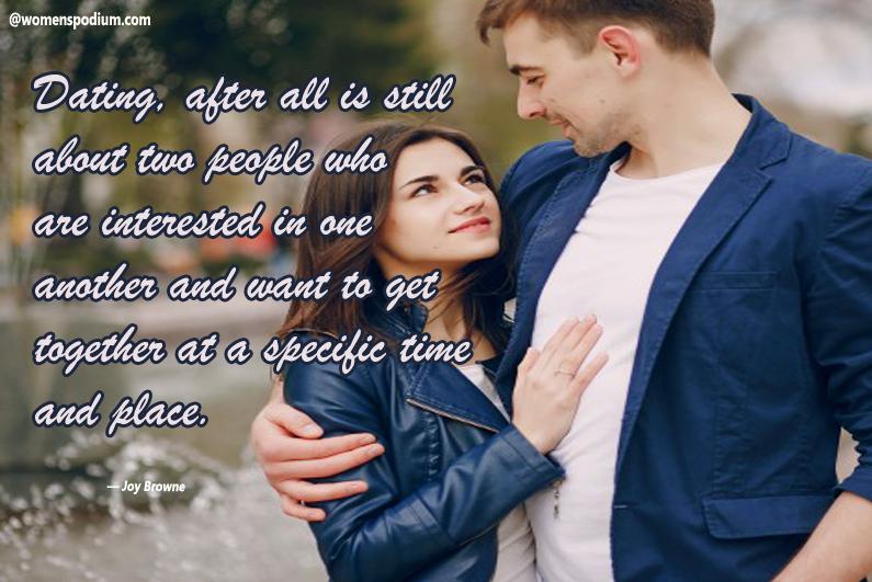 Joy Browne - dating quotes