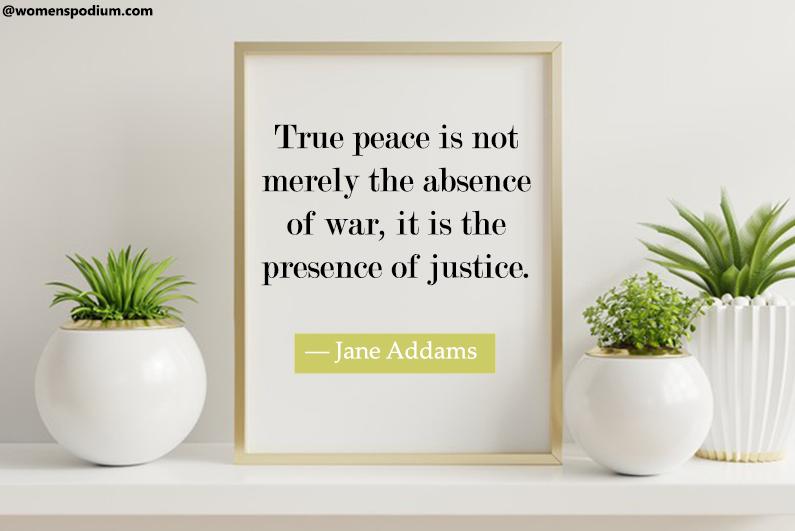 ―Jane Addams