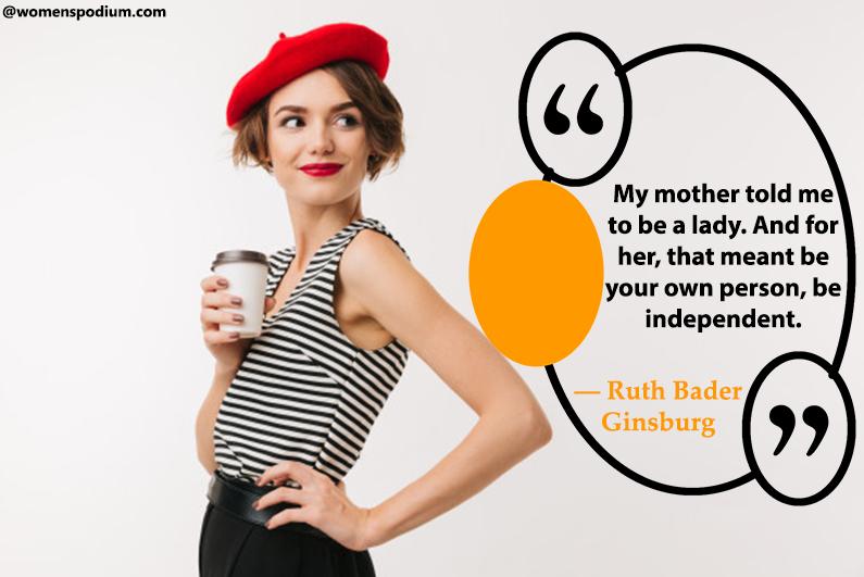 ― Ruth Bader Ginsburg