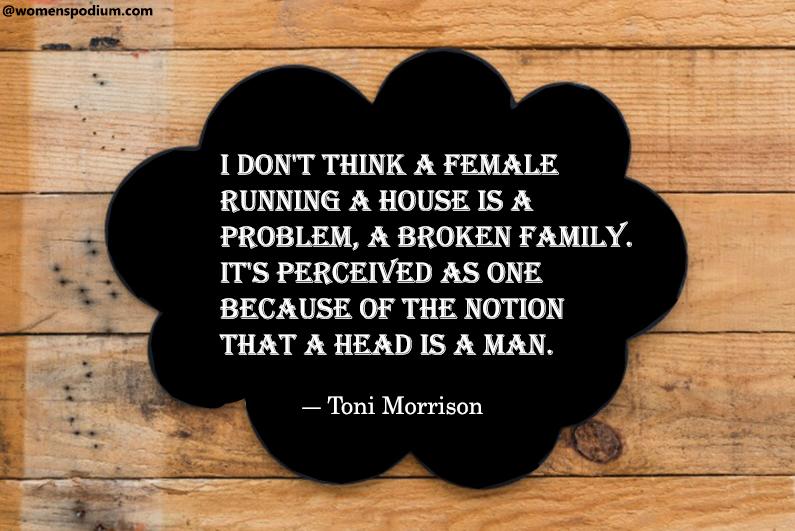 ― Toni Morrison