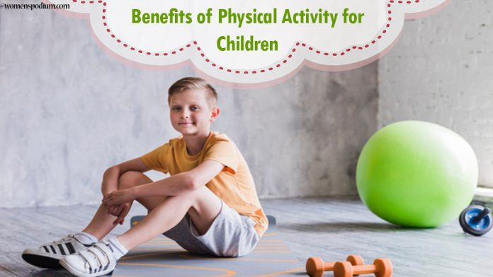 Benefits of Physical Activity for Children