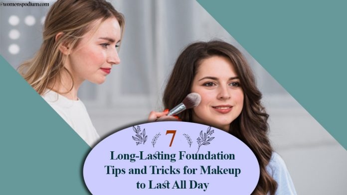 7 Long-Lasting Foundation Tips and Tricks for Makeup to Last All Day