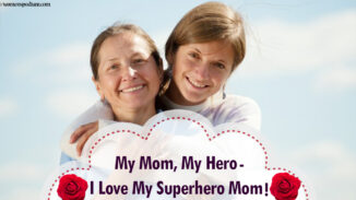 My Mom, My Hero – I Love My Superhero Mom!