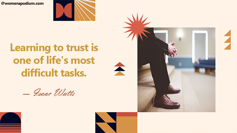 learning to trust is difficult - trust quotes