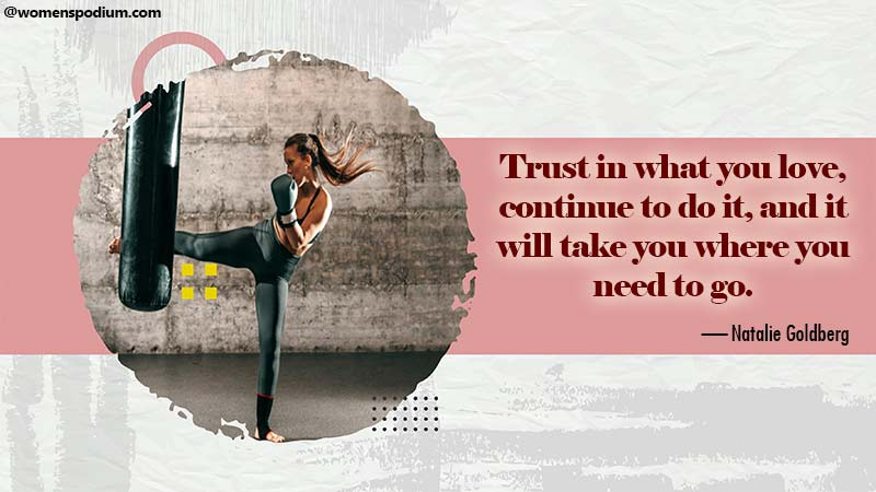Trust in what you love