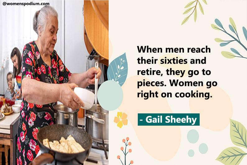- Gail Sheehy
