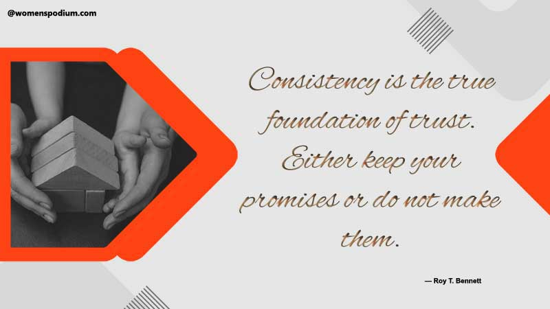 consistency is the true foundation