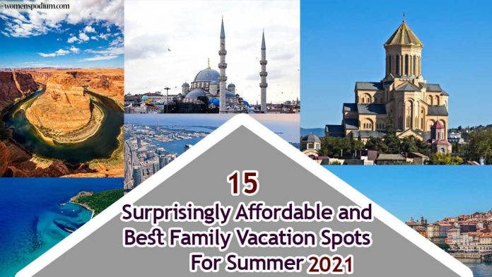 12 Surprisingly Affordable and Best Family Vacation Sports For Summer 2021