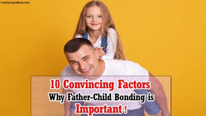 Importance of Father Child Bonding