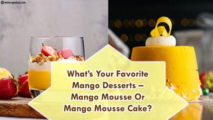 Favorite Mango Mousse Desserts