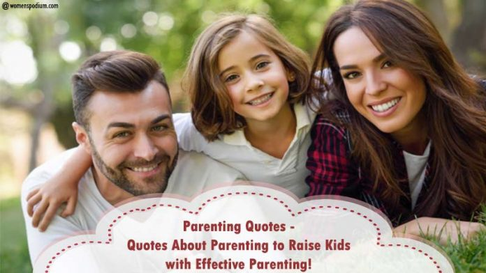 Parenting Quotes on effective parenting