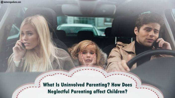 Uninvolved Parenting