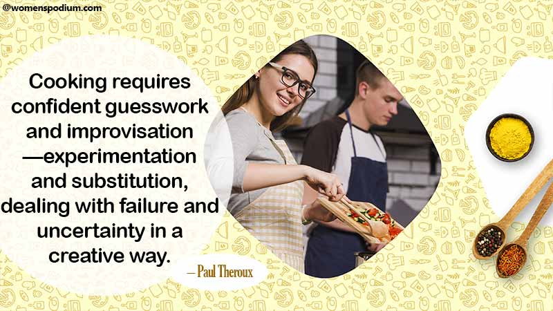 Cooking requires confidence - cooking quotes