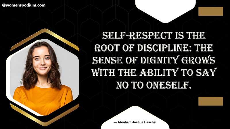 Root of discipline - self respect