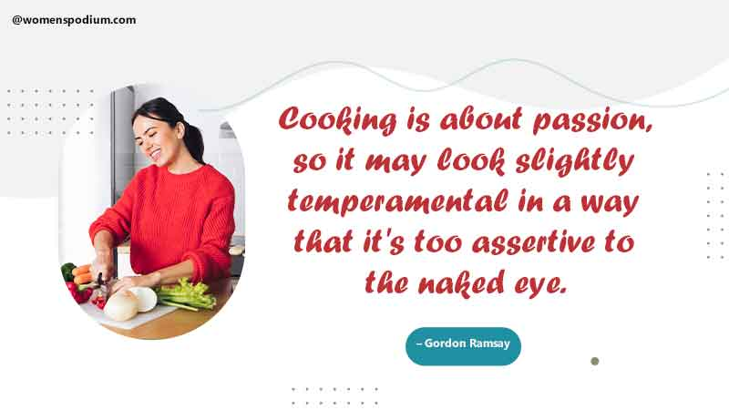 cooking is passion - quotes on cooking