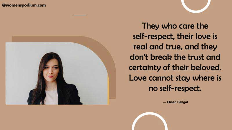 Don't break the trust - self respect quotes