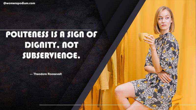 politeness is a sign of dignity